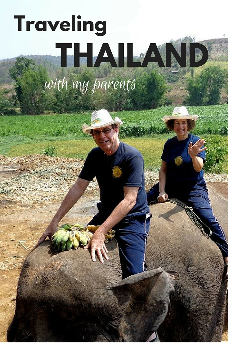 Traveling Thailand with my parents