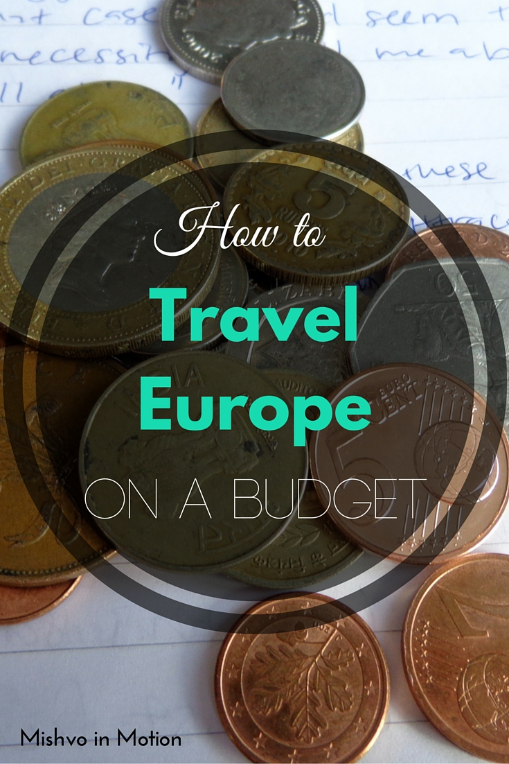 Pinterest pin: How to travel Europe on a budget