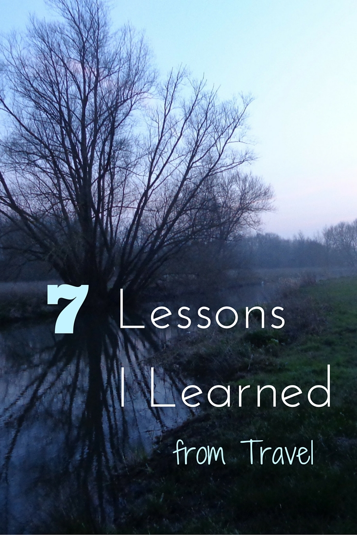 7 lessons I learned from travel