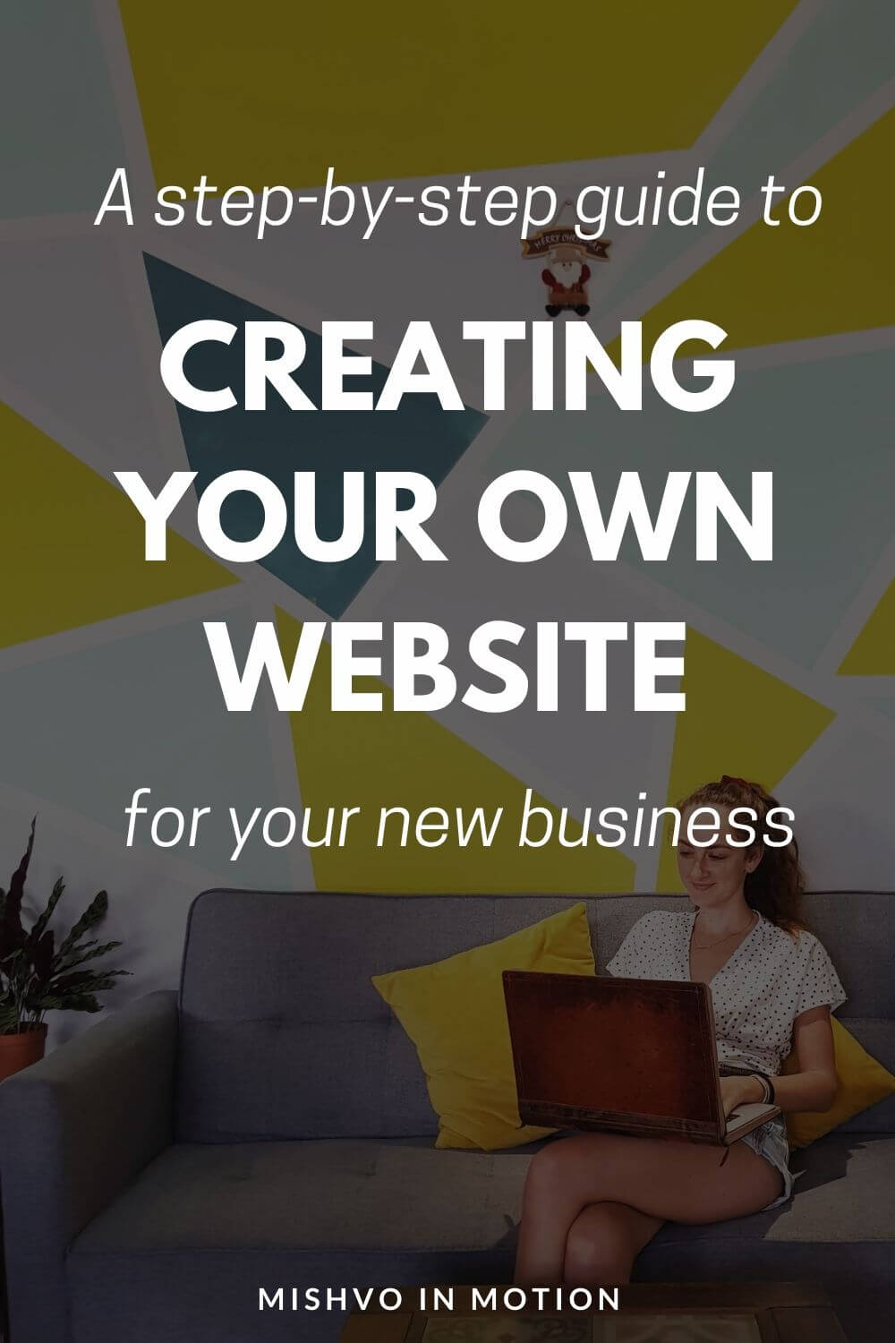 The Step-by-step Guide to Starting a Blog or Website