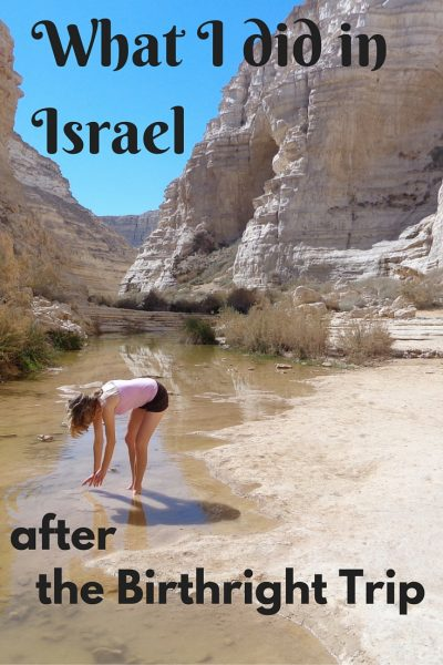 What I did in Israel after Birthright