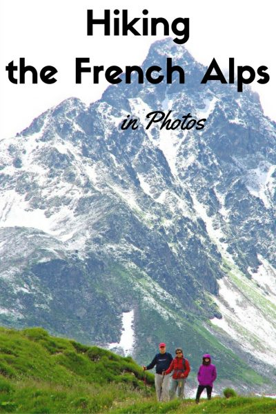 Check out these 9 photos of our hike in the French Alps that will make you want to grab your hiking boots stat!