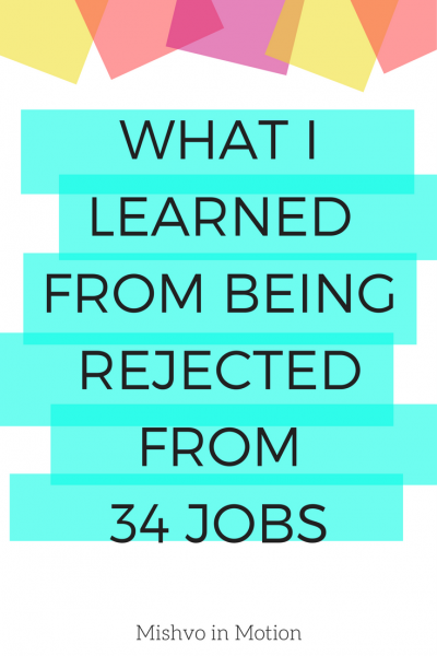 Dealing with never ending job rejections can be painful. It can also put you in a position to learn about yourself in a whole new way. Here's what I learned from my experience of being rejected from over 30 jobs in one application cycle.