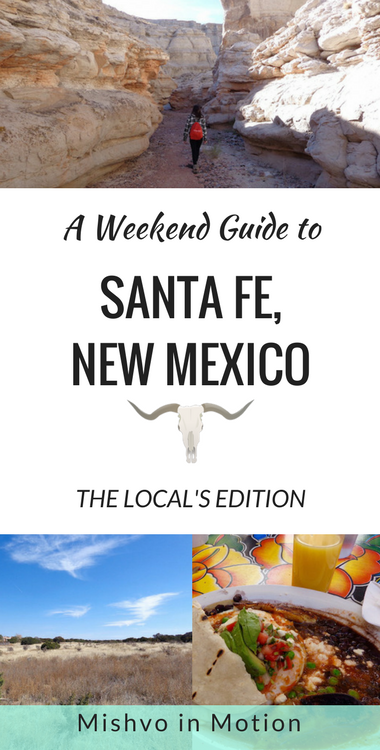 A Weekend Guide to Santa Fe: The Local's Edition