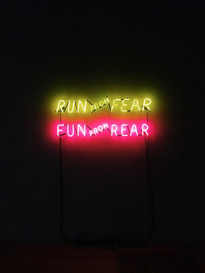 Run from fear sign in Tate Modern