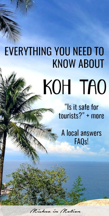 After living here for over 9 months, I've interacted a lot with tourists passing through Thailand. I put together this post to answer some frequently asked questions about Koh Tao.