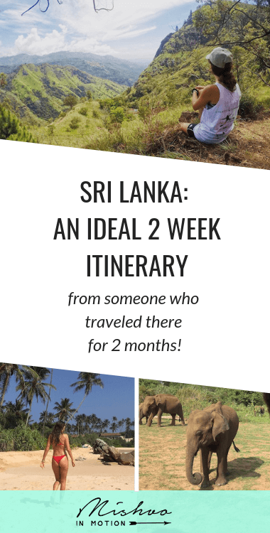 My 2 week Sri Lanka itinerary if you're heading to the island need to plan your trip! I spent two months traveling in Sri Lanka and these are the spots I wouldn't miss on a shorter trip.