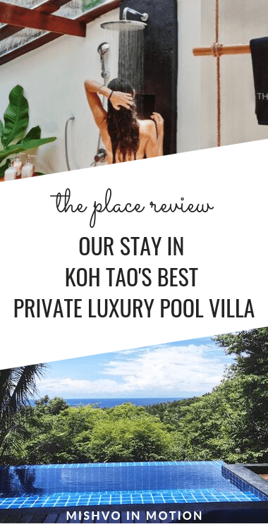 We loved our stay at The Place Koh Tao - here's everything you need to know before you book a private luxury pool villa in Koh Tao!