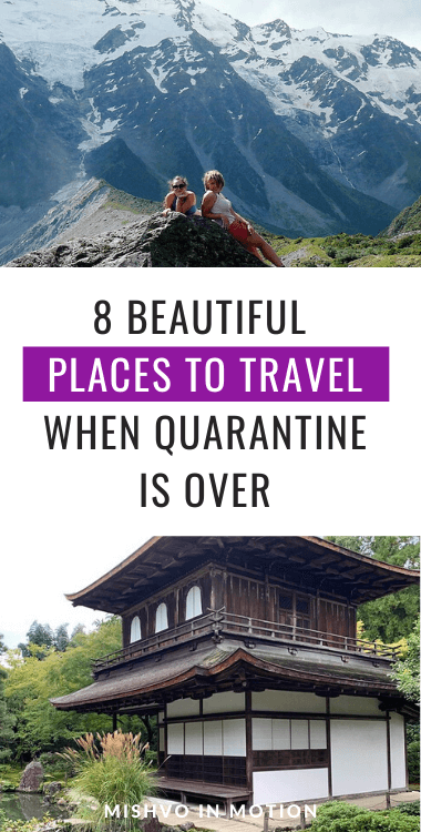 8 Places to Travel to When Quarantine is Over