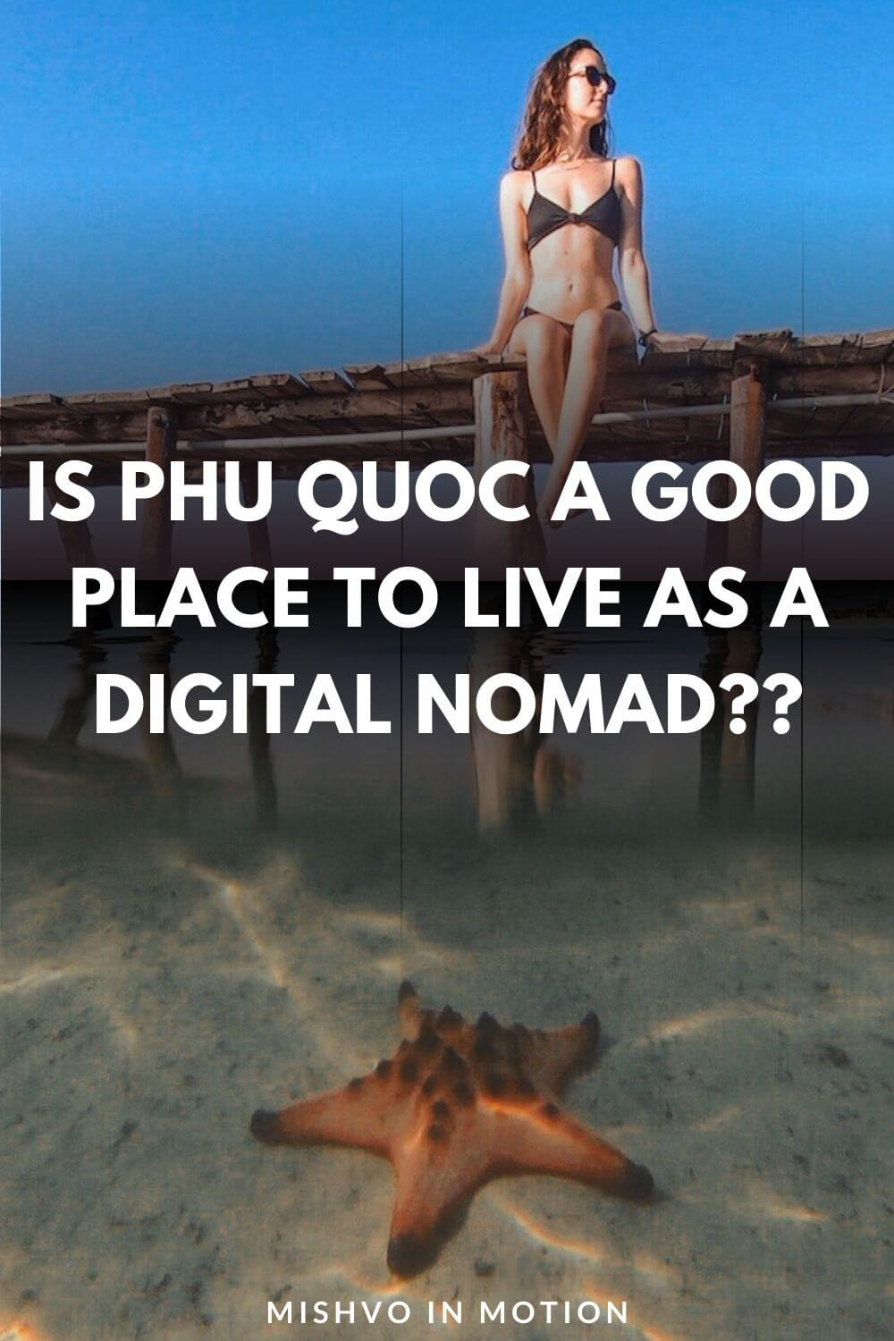 Is Phu Quoc a Good Place to Live As a Digital Nomad?