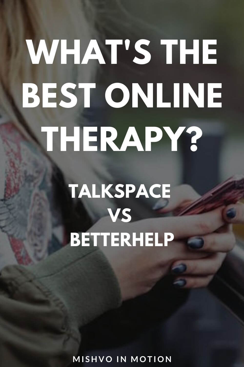 Talkspace vs BetterHelp: I Use Both & Compare Them