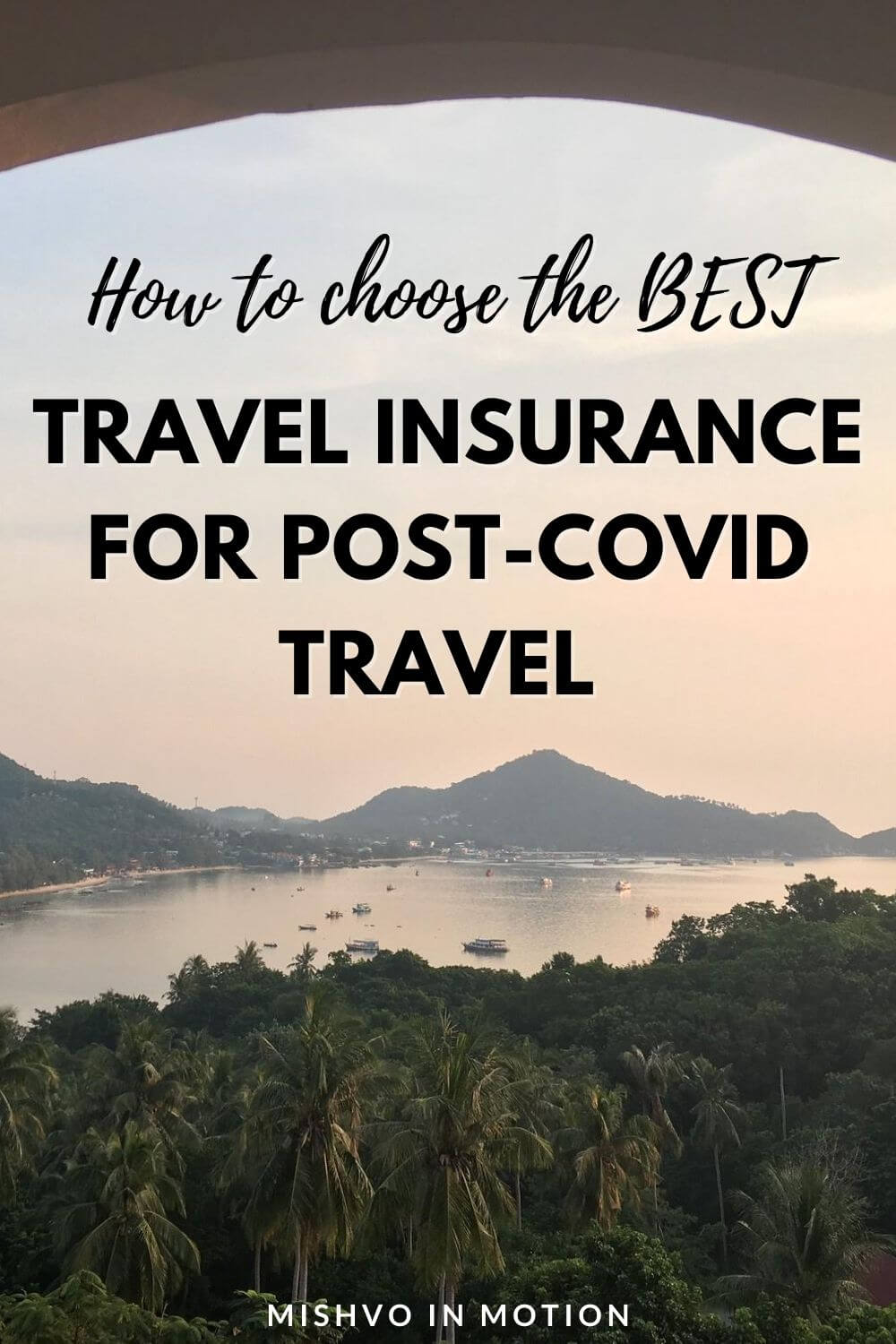 How to Choose the Best Travel Insurance for COVID